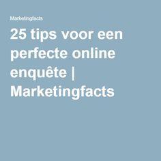 25 tips voor een perfecte online enquête   Marketingfacts