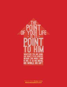 The point of your life