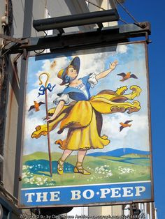 The Bo Peep pub, St Leonard's, East Sussex, England, The Bo Peep takes its name from a nursery rhyme, which is said to have been written in the 18th century for the landlord's daughter. The sheep in the rhyme are supposed to have been smugglers, and their tails casks of smuggled French brandy.