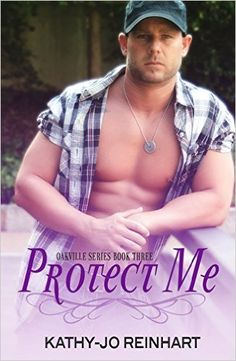Protect Me: Oakville Series:Book Three - Kindle edition by Kathy-Jo Reinhart, Monica Black. Literature & Fiction Kindle eBooks @ Amazon.com.