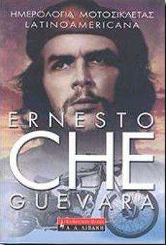 ΗΜΕΡΟΛΟΓΙΑ ΜΟΤΟΣΙΚΛΕΤΑΣ LATINOAMERICANA Ernesto Che, Whats Wrong, My Books, Reading, Movie Posters, Film Poster, Word Reading, Popcorn Posters, Film Posters
