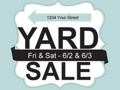 Top 10 Yard Sales Tips and Free Printable Signs