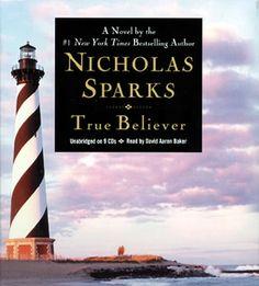 True believer by Nicolas Sparks
