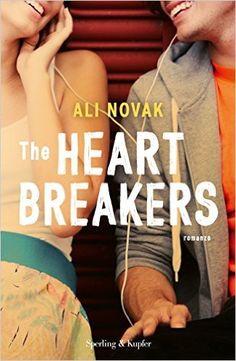 La biblioteca della Ele : recensione # 10 : THE HEARTBREAKERS di Ali Novak