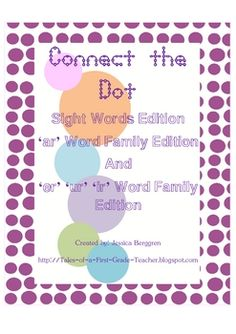 Connect the Dots: Sight Word Edition, 'ar' Word Family Edition and 'er''ur''ir' Word Family Edition. This can be used as a word work center activity, assessment or independent work.Students will trace their words, say the letters and practice writing their words again.