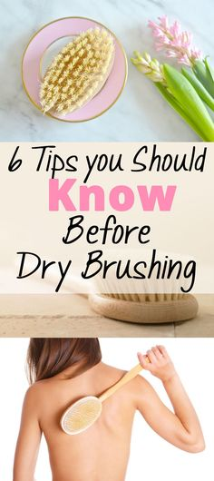 Things you need to know before you begin dry brushing!