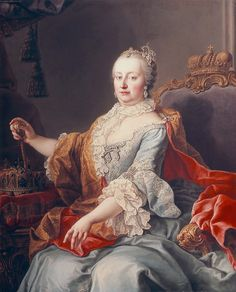 Maria Theresa Of Austria (Mother to Marie Antoinette)