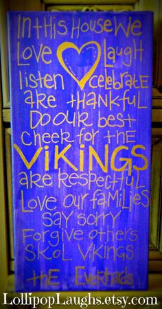 Minnesota Vikings In this house we hand painted by ...