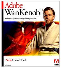 "Adobe-Wan Kenobi -  the ""Clone Tool"" made me laugh the hardest"