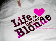 That is true but i am not blonde!!!!The only reason i say that is  because my best friend is a blonde and she has a GREAT life!!!!!!!!!