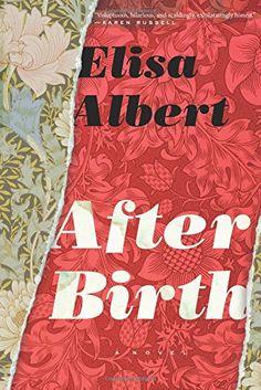 After Birth by Elisa Albert http://www.amazon.com/dp/0544273737/ref=cm_sw_r_pi_dp_HAyAwb16JBD95