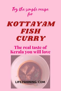 Kerala Kottayam Fish Curry - Try to make this simple recipe. - Lifezshining