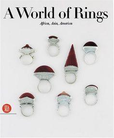 A World of Rings by Anne Van Cutsem.