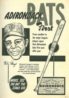 Adirondack baseball bats ad 1955 Willie Mays by Vintage America. Baseball Gear, Baseball Equipment, Baseball Players, Baseball Cards, Vintage Advertisements, Vintage Ads, Vintage Gloves, Retro Ads, Backyard Baseball