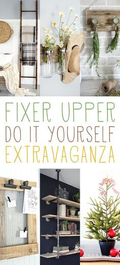 Fixer Upper DIY Extravaganza - The Cottage Market...Some really great, inexpensive diy's here!