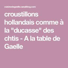 """croustillons hollandais comme à la """"ducasse"""" des chtis - A la table de Gaelle"""