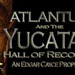 The Yucatan Hall Of Records - The Atlantis Connection (movie)