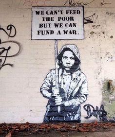On ne peut pas nourrir les pauvres mais on peut financer la guerre.