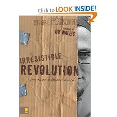Irresistible Revolution by Shaine Claiborne Adventures in Missions www.adventures.org World Race www.worldrace.org