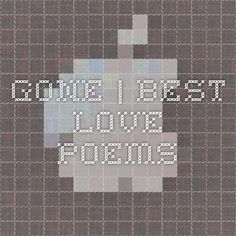 Gone | Best Love Poems