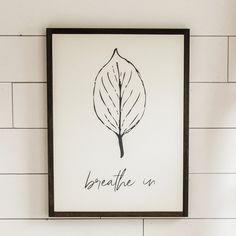 Breathe In. Leaf sign for fall. Farmhouse style wall art.
