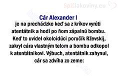 Cár Alexander I je na prechádzke keď sa z kríkov vyrúti atentátnik a hodí po ňom zápalnú bombu. Keď to uvidel okoloidúci poručík Rževskij, zakryl