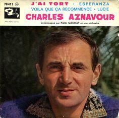 Charles Aznavour - J'ai tort Barclay 70411 - Paru en décembre 1961 Note: France, Armenia, Singer, Actors, Names, Singers, October 1, Big Men, Artists