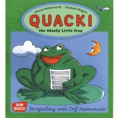 QUACKI: THE CHEECKY LITTLE FROG. Story telling with Orff instruments.