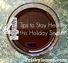 4 Tips to Stay Healthy this Holiday Season
