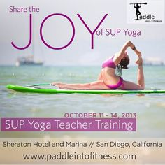 San Diego, CA Join Gillian Gibree as she Shares The Joy for 4 days of Stand Up Paddling & Yoga Teacher Training -and fun in San Diego!  If you love SUP and Yoga then this workshop's for you. In addition to … Click flyer for more >>