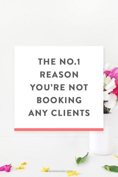 Struggling to book clients? Is your creative or freelance business going through a slow stage? There's one main reason why you're not booking any clients. Click through to learn what it is!