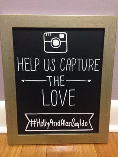 Wedding Instagram sign. Help us capture the love! Instagram sign