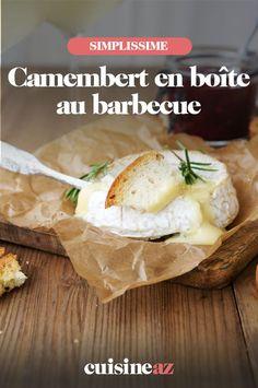 Le camembert en boîte peut être cuit au barbecue pour être ensuite dégusté avec de la baguette. #recette#cuisine#camenbert#fromage #bbq #barbecue Barbecue, C'est Bon, Camembert Cheese, Eggs, Baguette, Breakfast, Food, Cheese, Special Recipes