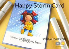 Happy Storm Cards – Rain or Shine – Sandy Allnock