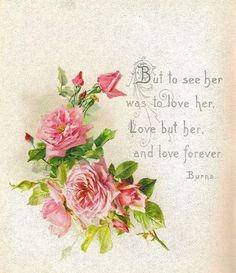 But to see her... Robert Burns
