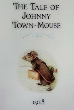 ...a quiet life...: the tale of johnny town mouse~