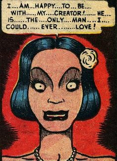 """""""I'm...glad...to...be...with...my...Creator. He's...the...only...Man...I...could...ever...Love"""" Funny Vintage Comic Book Art."""