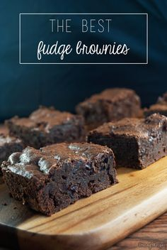 The Best Fudge Brownies - Stacey's Recipes