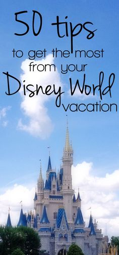 Headed to Disney World? These 50 tips will help you make the most of your trip while saving frustration. Save money, skip lines, & have fun at Disney World!