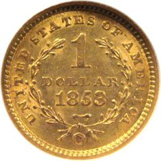 1853 one dollar gold A-1 Jewelry & Coin 1827 W. Irving Pk. Rd. Chicago, IL 773-868-0300     http://a1jewelry.jewelershowcase.com/  #a1jewelryandcoin