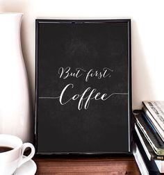 But first coffee, printable art, home poster, kitchen art, coffee poster, chalkboard on Etsy, $5.56 CAD