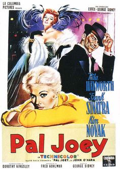 PAL JOEY - Rita Hayworth - Frank Sinatra - Kim Novak - Based on novel by John O'Hara - Produced & Directed by George Sidney - Columbia PIctures - French Movie Poster.