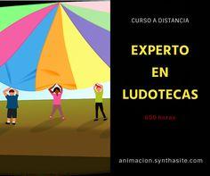Curso Experto en Ludotecas  • El Monitor de Ludotecas • Modelos de Ludotecas • Funciones del juego • Valor del juguete • Edad y juguetes • Tipos de juegos • Monitores y...
