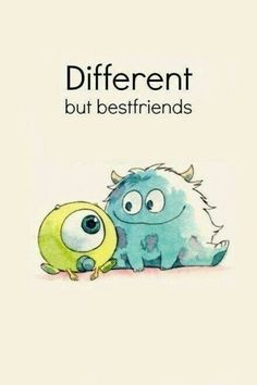 Diferentes, pero mejores amigos.  #frases