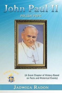 John Paul II Polish Pope A Great Chapter OF History Based ON Facts AND Histori | eBay