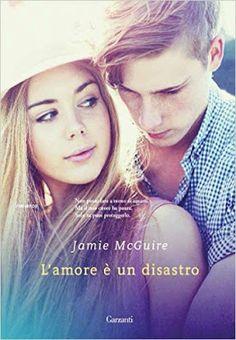 """Leggere Romanticamente e Fantasy: Anteprima """"L'amore è un disastro"""" di Jamie McGuire..."""