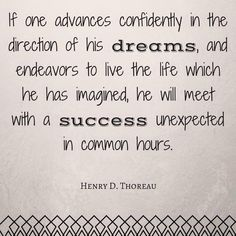 Live your Dreams and Success will follow