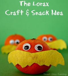 Healthy Lorax Craft and Snack