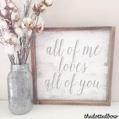 All of me loves all of you framed wood sign // pallet sign //