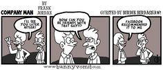 Surprise! It's a guest strip by Birdie Birdashaw! 1/17/14 http://CompanyManComic.com RT! #WEBCOMIC #HUMOR